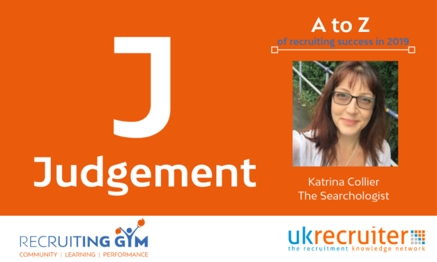 Why Judgement Is Key To A Recruiters Success