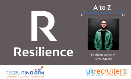 How Resilience Can Help You Succeed in Recruitment