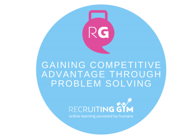 Gaining Competitive Advantage Through Problem Solving
